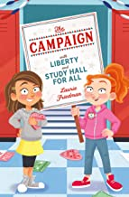 The Campaign: With Liberty and Study Hall for All (Untitled Student Council series)
