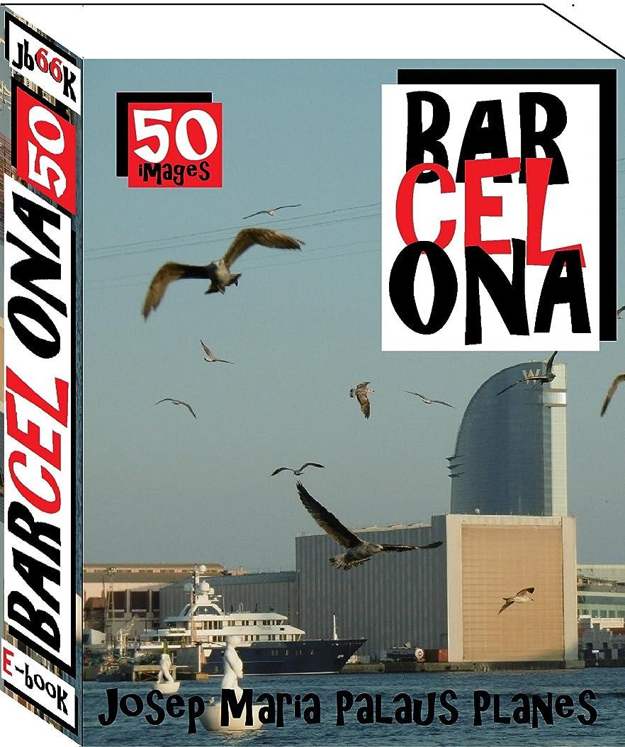 魅力的買い物に行くみなさんBarcelona (50 images) (English Edition)