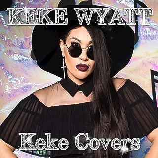 Best keke wyatt keke covers Reviews