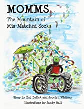 MOMMS: The Mountain of Mis-Matched Socks
