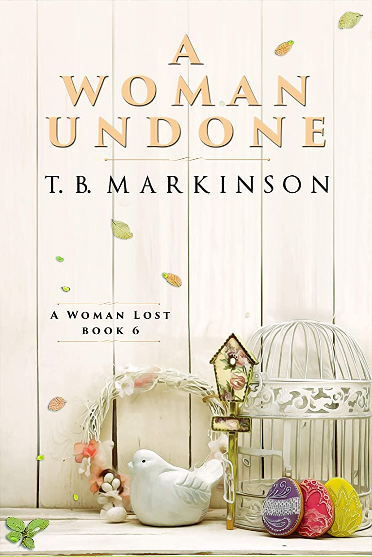 頂点拍車宇宙のA Woman Undone (A Woman Lost Book 6) (English Edition)