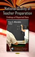 National Quality of Teacher Preparation: Findings of Reported Data
