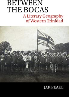 Between the Bocas: A Literary Geography of Western Trinidad