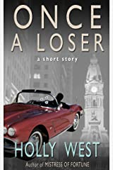 Once a Loser Kindle Edition