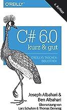 C# 6.0 – kurz & gut (German Edition)