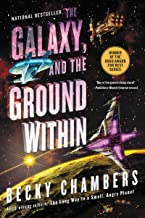 The Galaxy, and the Ground Within: A Novel (Wayfarers, 4)