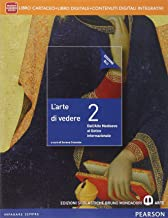 Scaricare Libri Arte di vedere. Ediz. blu. Per le Scuole superiori. Con e-book. Con espansione online: 2 PDF