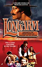 Longarm Double #3: Frontier Justice (The Longarm Double Collection)