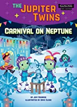 Carnival on Neptune (Book 5) (Funny Bone Books (TM) First Chapters -- The Jupiter Twins)