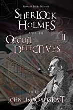 Sherlock Holmes and the Occult Detectives Volume Two (The Great Detective Universe Book 2)
