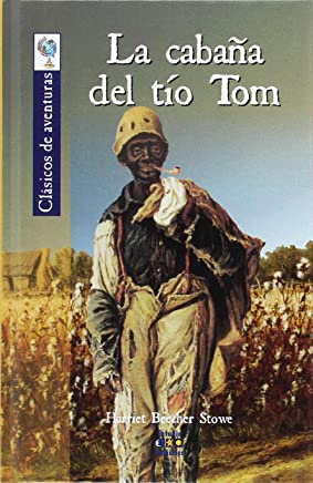 Amazon.es: La Cabaña del Tio Tom: Libros
