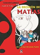 La decisión de Matías (Colección Laurisilva nº 16) (Spanish Edition)