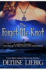 The Forget-Me Knot: A Ghost Story Kindle Edition