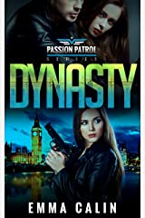Dynasty: A Passion Patrol Novel - Police Detective Fiction Books With a Strong Female Protagonist Romance (Seduction) Kindle Edition