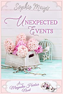 Unexpected Events: A Second Chance Romance (Magnolia Harbor)