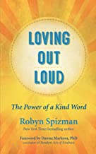 Loving Out Loud: The Power of a Kind Word