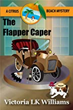 The Flapper Caper: A Citrus Beach Mystery (English Edition)