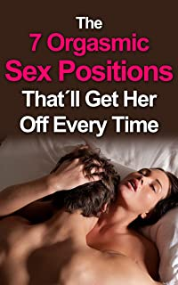The 7 Orgasmic Sex Positions That´ll Get Her Off Every Time (sex positions book, sex positions pciture, sex positions drawings, sex positions photos free, sex positions picture book)