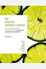 De smaakvergelijking: De wetenschap achter geweldig koken in meer dan 100 essentiële recepten Hardcover