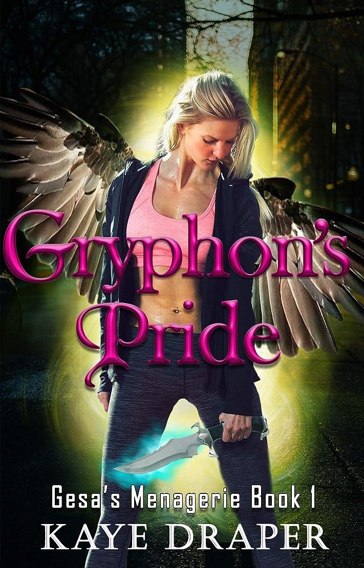 オフセット思春期それぞれGryphon's Pride: Reverse Harem Urban Fantasy (Gesa's Menagerie Book 1) (English Edition)