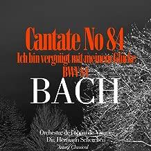Bach: Cantate No. 84 'Ich Bin Vergnugt'