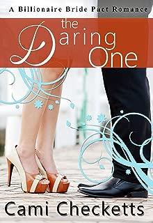 The Daring One (Cami's Billionaire Bride Pact Romance Book 6)