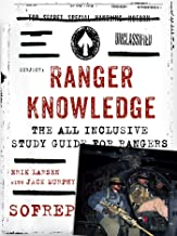 Ranger Knowledge: The All-Inclusive Study Guide for Rangers (SOFREP)
