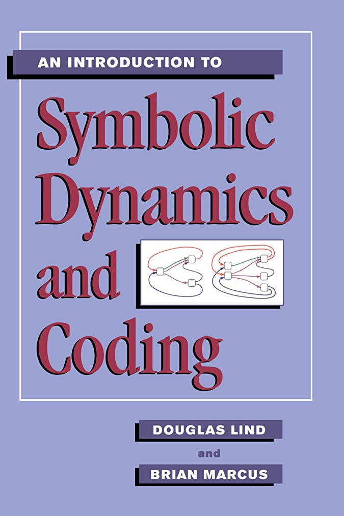 ペスト素晴らしいです尊敬するAn Introduction to Symbolic Dynamics and Coding (English Edition)