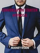 Conversation Starter Hypnosis