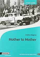 Mother to Mother: Study Guide (Diesterwegs Neusprachliche Bibliothek - Englische Abteilung / Sekundarstufe 2)