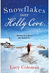 Snowflakes Over Holly Cove: a feel good heartwarming romance (English Edition) Format Kindle