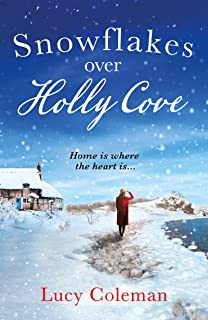 Snowflakes Over Holly Cove: a feel good heartwarming romance