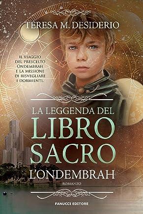 Ondembrah (La leggenda del Libro Sacro #1) (Fanucci Editore)