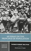 An Essay on the Principle of Population (First Edition) (Norton Critical Editions)