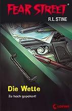 Fear Street 56 - Die Wette: Die Buchvorlage zur Horrorfilmreihe auf Netflix (German Edition)