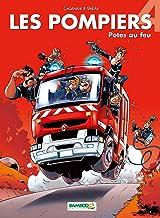 Livres Les Pompiers - tome 04 - Potes au feu PDF