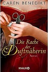 Die Rache der Duftnäherin: Roman Kindle Ausgabe