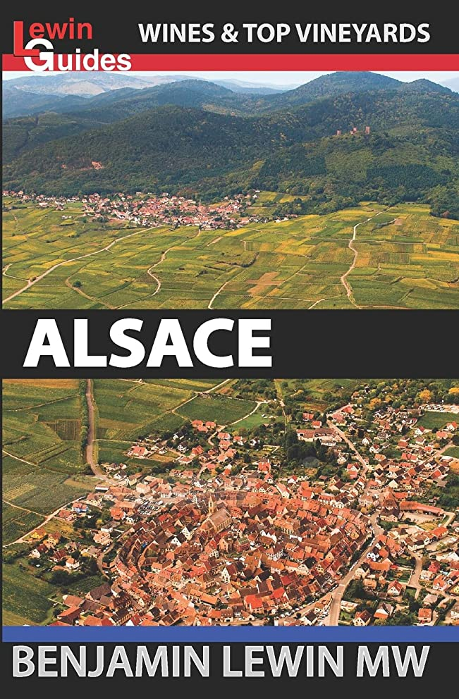 超えて馬鹿平らにするWines of Alsace (Guides to Wines and Top Vineyards)