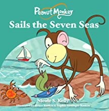 Peanut Monkey Sails the Seven Seas (English Edition)