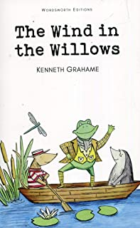 The Wind in the Willows (Wordsworth Children's Classics)