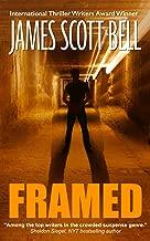 Best james scott bell novels Reviews