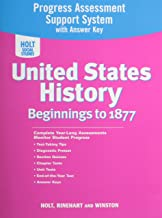 Holt United States History Progress Assessment Support System with Answer Key Grades 6-8 Beginnings To 1877