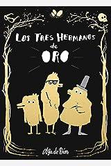 Los tres hermanos de oro / The Three Golden Brothers (Nube de Tinta) (Spanish Edition) Hardcover