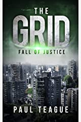 The Grid 1: Fall of Justice (The Grid Trilogy) Kindle Edition