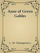 - Anne of Green Gables -