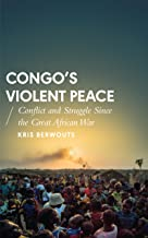 Congo's Violent Peace: Conflict and Struggle Since the Great African War (African Arguments)