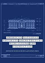 America's National Security Architecture: Rebuilding the Foundation (Aspen Policy Books Book 1) (English Edition)
