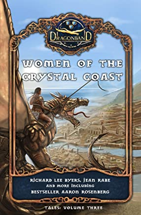 Women of the Crystal Coast (Dragonband: Tales Book 3)