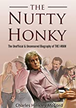 The Nutty Honky: The Unofficial And Uncensored Biography of Don Imus