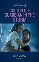 Colton 911: Guardian In The Storm (Mills & Boon Heroes) (Colton 911: Chicago, Book 6) (English Edition)